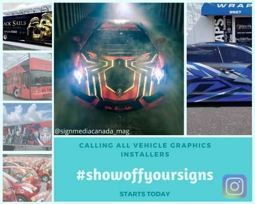<em>Sign Media Canada</em> has started an exciting Instagram campaign—#showoffyoursigns—for vehicle graphics installers.