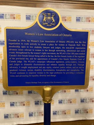 The Ontario Heritage Trust and the Women's Law Association of Ontario (WLAO) have unveiled a provincial plaque.