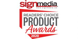 Sign Media Canada's 2020 Readers' Choice Awards offered industry professionals the chance to vote for whose product is the best in the industry.