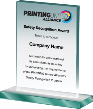 Printing United Alliance recently announced the recipients of its annual Safety Recognition Program Award for safety efforts put into place throughout 2020.